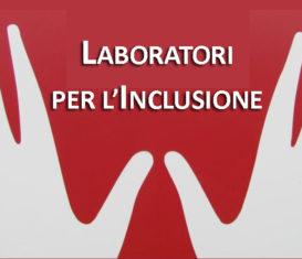 Laboratori per l'inclusione, nuova edizione corsi