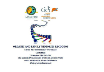 """""""Corso di formazione triennale in: Organic and family memories recoding"""""""