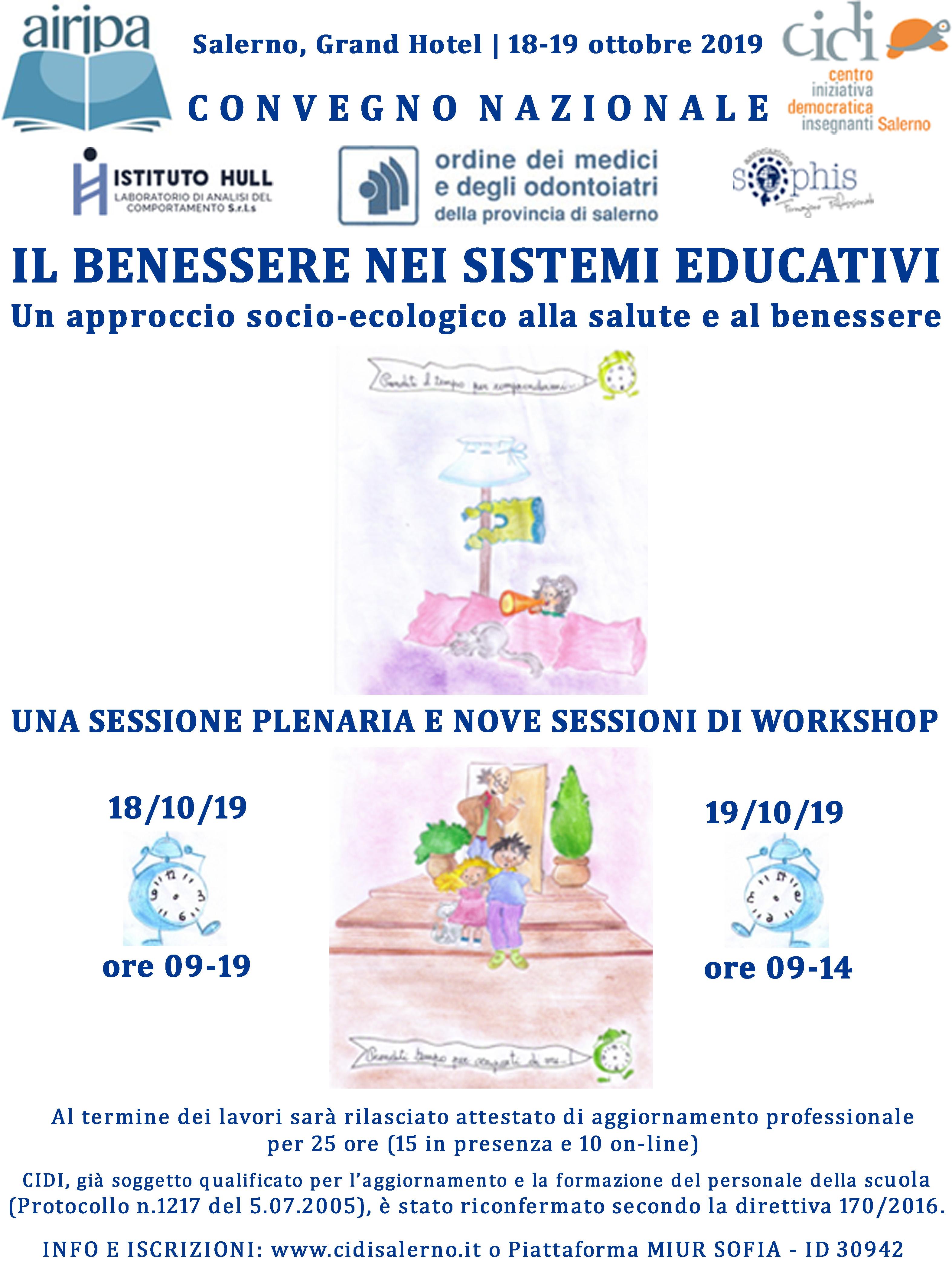 I 18 19 Ottobre 2019 Convegno Nazionale Il Benessere Nei Sistemi Educativi Un Approccio Socio Ecologico Alla Salute E Al Benessere Istituto Comprensivo Lucca 2