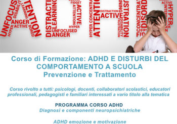CorsodiFormazione:ADHDE DISTURBI DEL  COMPORTAMENTO ASCUOLA PrevenzioneeTrattamento